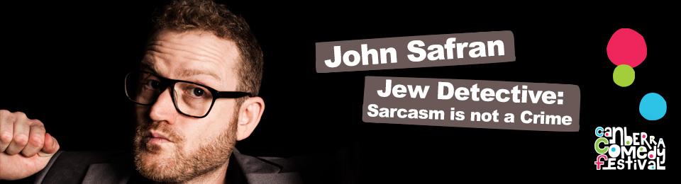 John Safran – Jew Detective: Sarcasm is Not a Crime