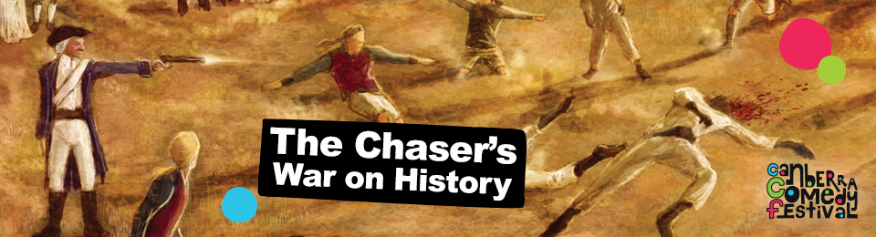 The Chaser's War On History