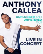 Anthony Callea Unplugged & Unfiltered