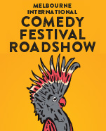 Melbourne International Comedy Festival Roadshow