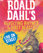 Revolting Rhymes & Dirty Beasts