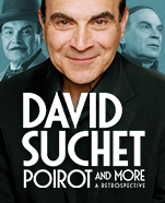 David Suchet, Poirot & More, A Retrospective