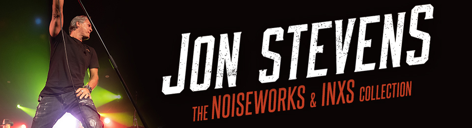 Jon Stevens – The Noiseworks and INXS Collection