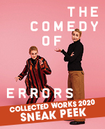The Comedy of Errors, 2 October – 10 October 2020