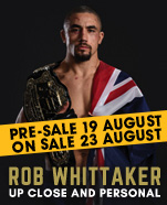 Rob Whittaker: Up Close and Personal, Monday 25 November 2019