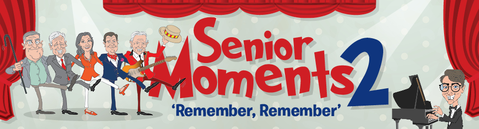 Senior Moments 2 'Remember, Remember'