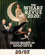 The Wharf Revue: Good Night and Good Luck, 15-26 September 2020