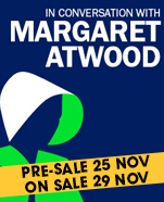 In Conversation with Margaret Atwood, Wednesday 19 February 2020