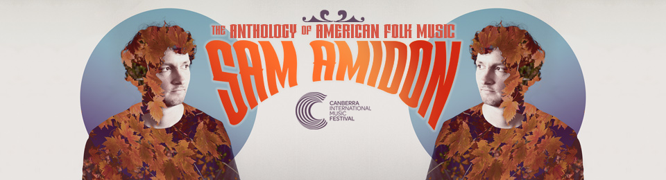 Sam Amidon: The Anthology of American Folk Music