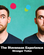 The Stevenson Experience – Stranger Twins