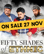 Fifty Shades of Ethnic, Friday 21 February 2020