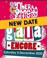 Canberra Comedy Festival Gala: Encore!