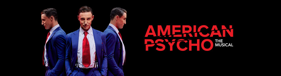 American Psycho The Musical
