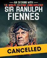 An Evening with Sir Ranulph Fiennes – The World's Greatest Explorer