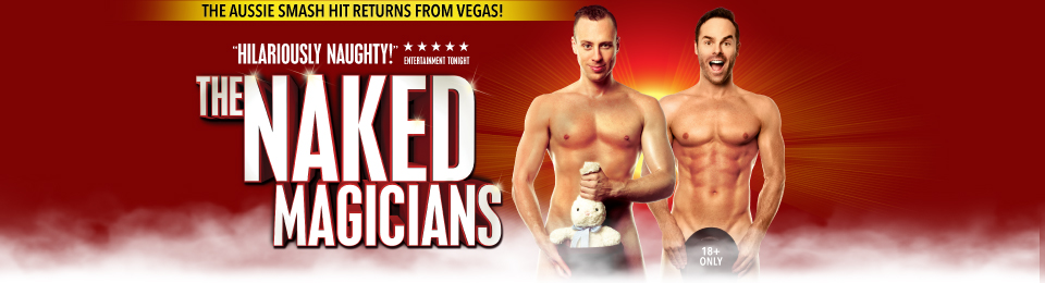 The Naked Magicians, 5 – 6 June 2020