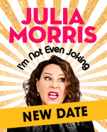 Julia Morris: I'm Not Even Joking