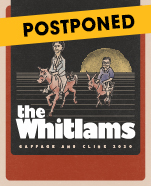 The Whitlams: Gaffage and Clink 2020 featuring Ben Lee and Emily Wurramara