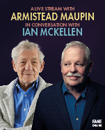 A Live Stream with Armistead Maupin in Conversation with Sir Ian McKellen
