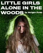 Little Girls Alone in the Woods