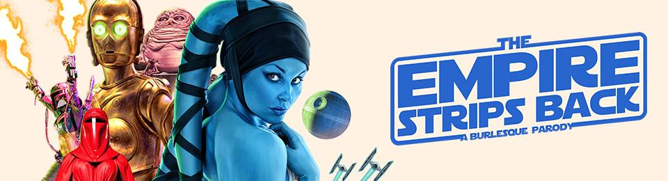 The Empire Strips Back: A Burlesque Parody