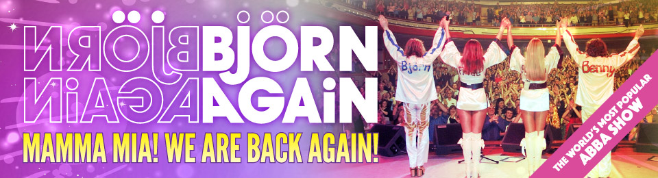 Björn Again – Mamma Mia! We Are Back Again