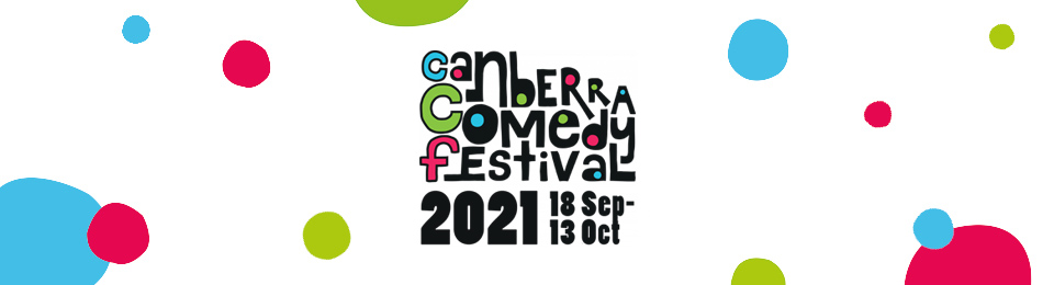 Canberra Comedy Festival 2021