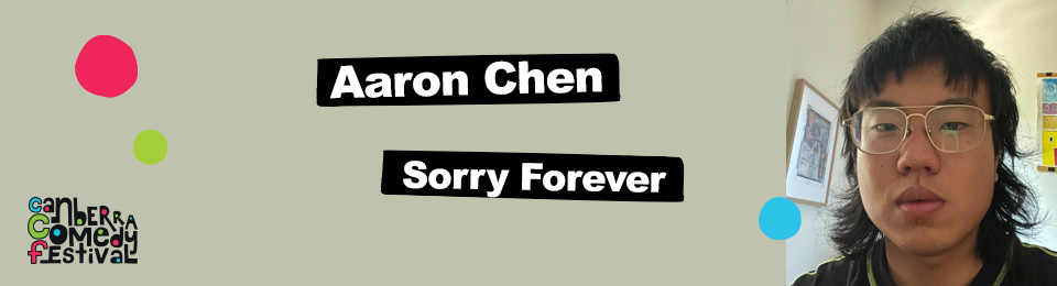 Aaron Chen – Sorry Forever