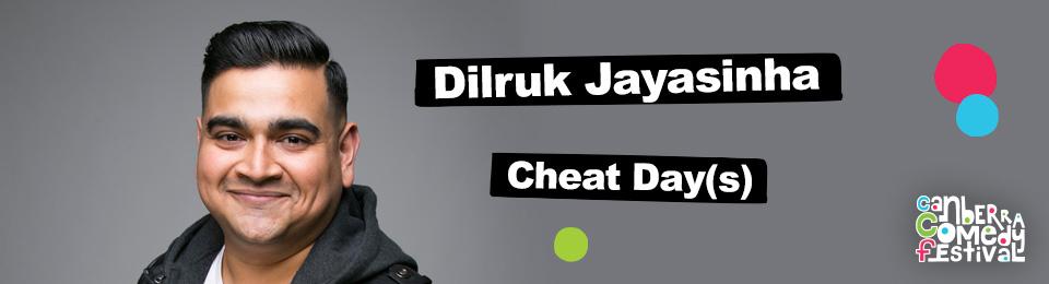 Dilruk Jayasinha – Cheat Day(s)