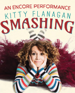 Kitty Flanagan: Smashing